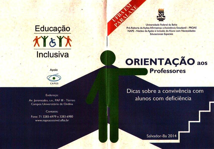 Universidade Federal da Bahia - UFBA, Pró-Reitoria de Ações Afirmativas e Assistência Estudantil - PROAE, Núcleo de Apoio à Inclusão do Aluno com Necessidades Educacionais Especiais - NAPE