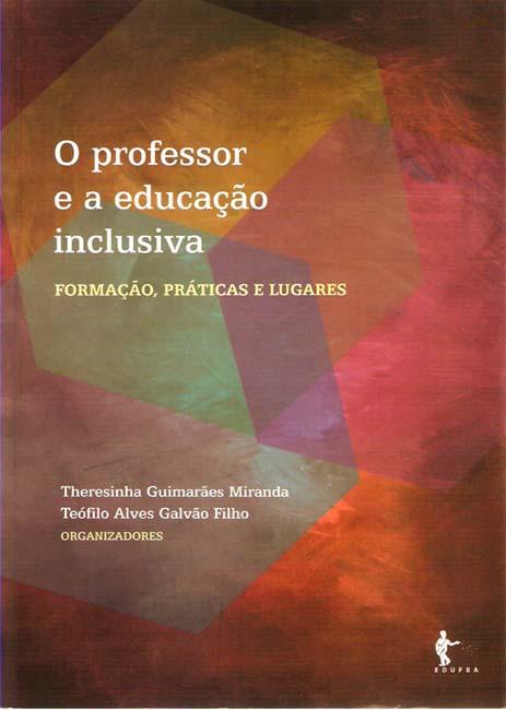 """Livro """"O professor e a educação inclusiva: formação, práticas e lugares"""""""