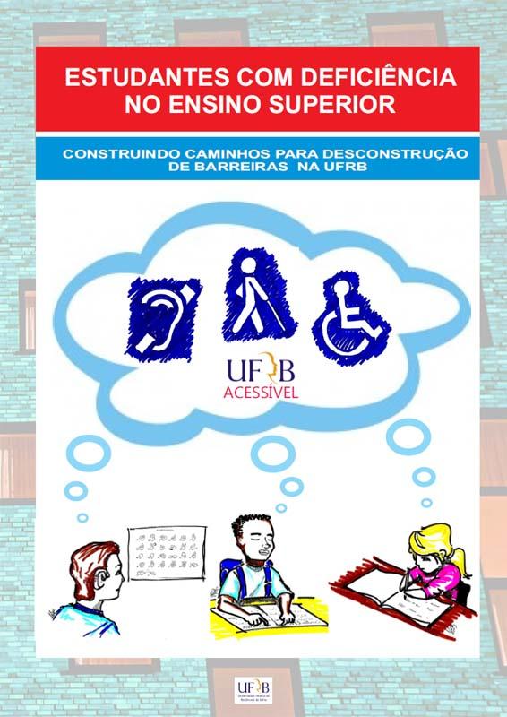"""Publicação: """"ESTUDANTES COM DEFICIÊNCIA NO ENSINO SUPERIOR"""" - UFRB"""